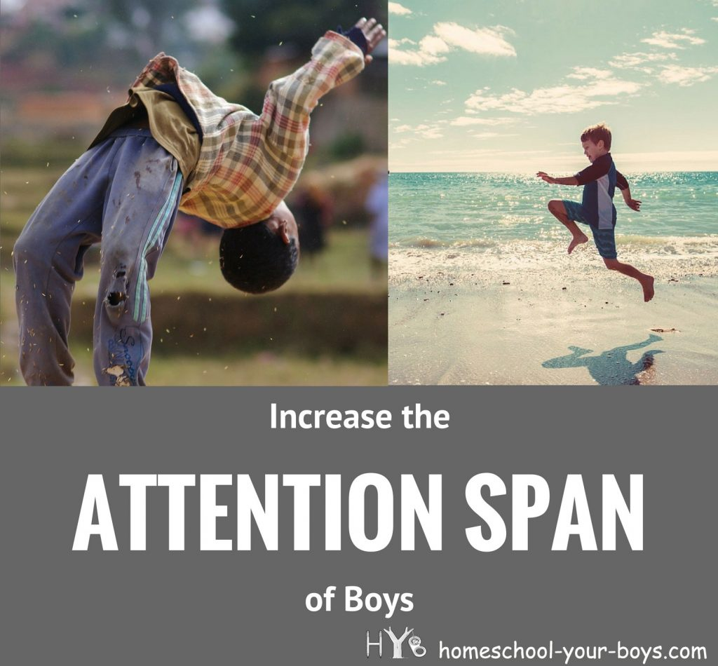 Learn how to hold the attention of boys while you homeschool. With a few simple changes, you can increase the attention span of boys!.