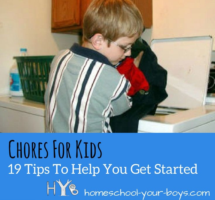 Chores for Kids - 19 Tips to Help You Get Started