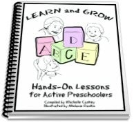 Learn and Grow: Hands on Lessons for Active Preschoolers