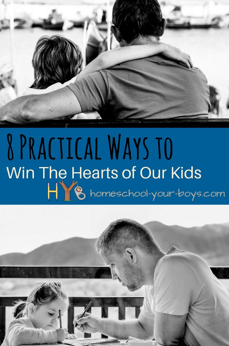 8 Practical Ways to Win the Hearts of Our Kids