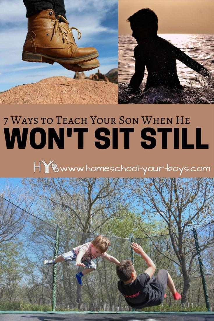 7 Ways to Teach Your Son When He Won't Sit Still