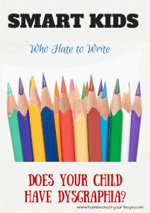 Smart Kids Who Hate to Write