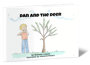 Dan and the Deer - A Christian Easy Reader