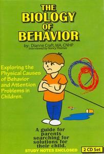 The Biology of Behavior