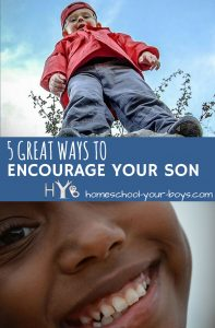 Want to encourage your son? Is isn't that difficult! Click through to discover 5 practical ways to encourage your older son. | encourage son | encourage child | encouragement |