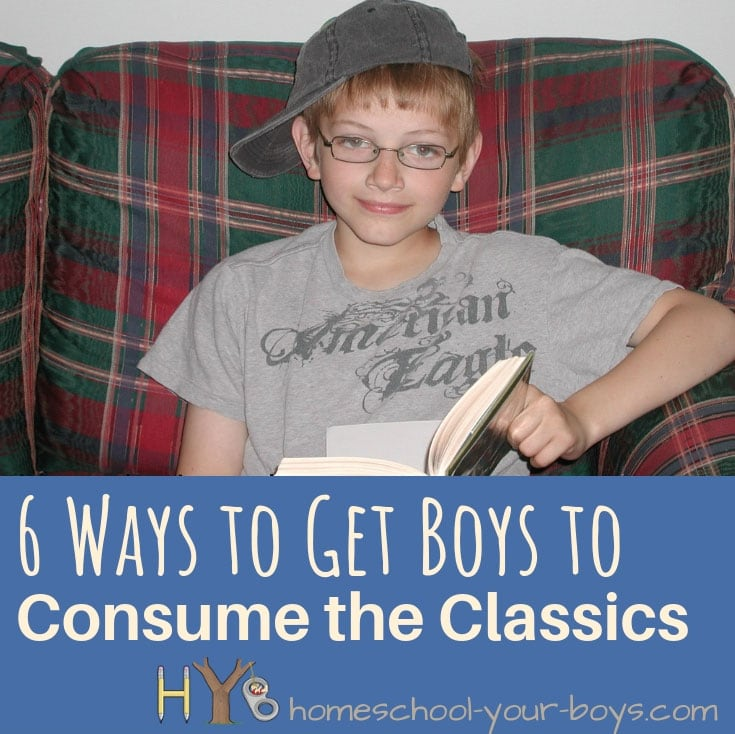 6 Ways to Get Boys to Consume the Classics