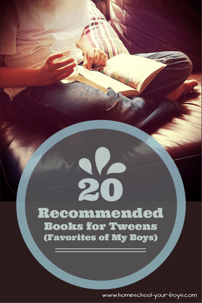 20 Recommended Books for Tweens (Favorites of My Boys)