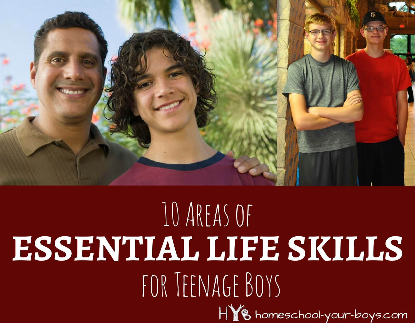 10 Areas of Essential Life Skills for Teenage Boys