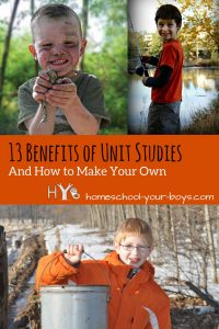 13 Benefits of Unit Studies and How to Make Your Own