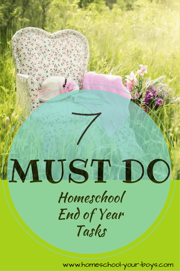 7 Must Do End of Year Tasks for Homeschool Moms