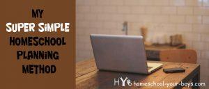 My Super Simple Homeschool Planning Method