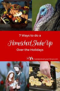 Are you having a hard time keeping up with homeschool lessons during the holidays? In this post, you will learn why you should consider shaking things up during this time of year. Click through to discover 7 ways to keep the kids learning and maintain your sanity! | christmas | homeschool during holidays | christmas learning |