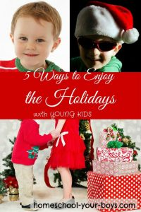 Got young kids? Click through to learn 5 practical ways that you AND your kiddos can better enjoy the holiday festivities this year! | christmas | enjoy holidays | young kids |