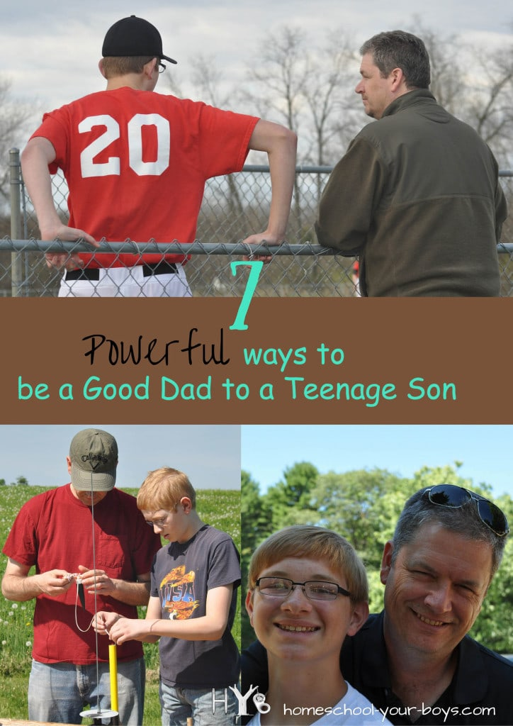 7 Powerful Ways to be a Good Dad to a Teenage Son