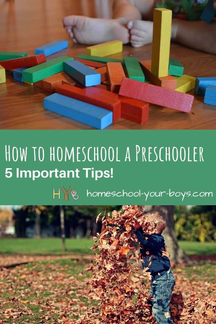 How to Homeschool a Preschooler - 5 Important Tips!