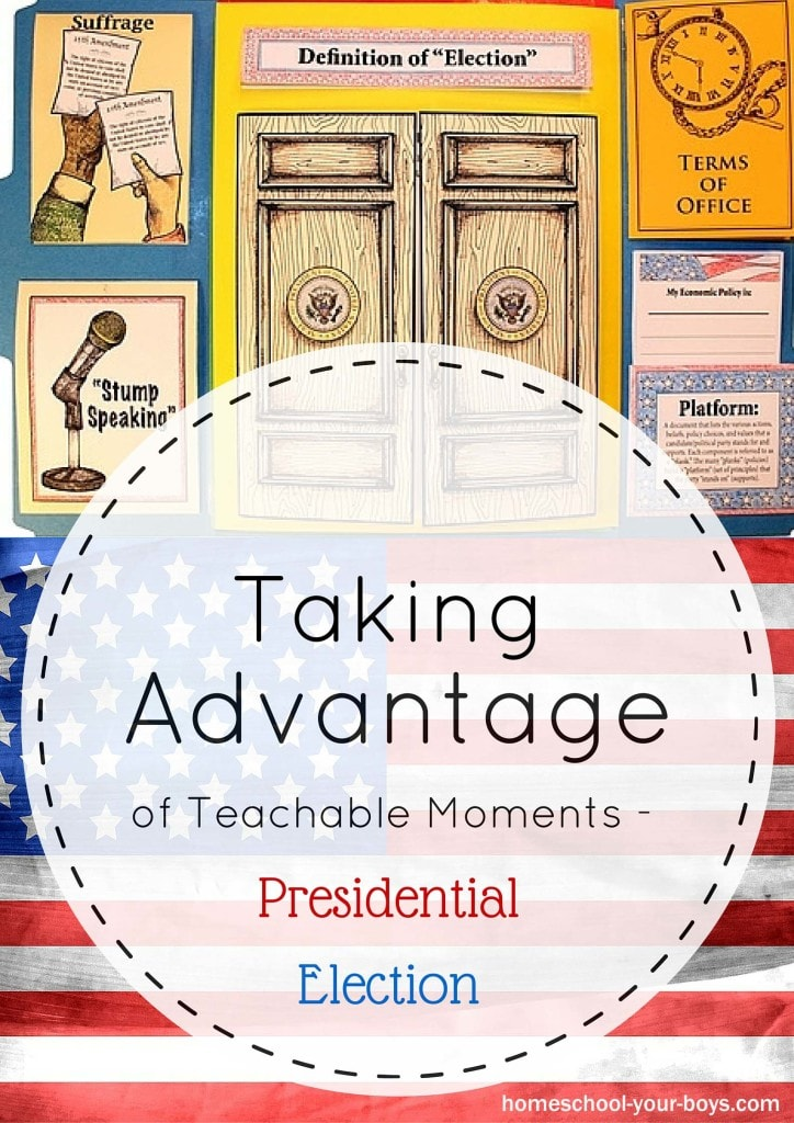 Taking Advantage of Teachable Moments - Presidential Election