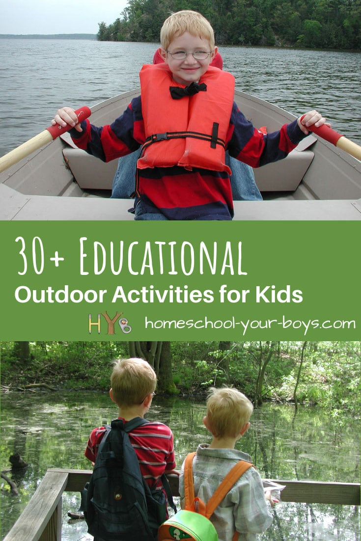 30+ Educational Outdoor Activities for Kids