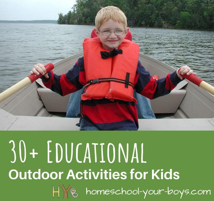 30+ Educational Outdoor Activities for Kids - Homeschool ...