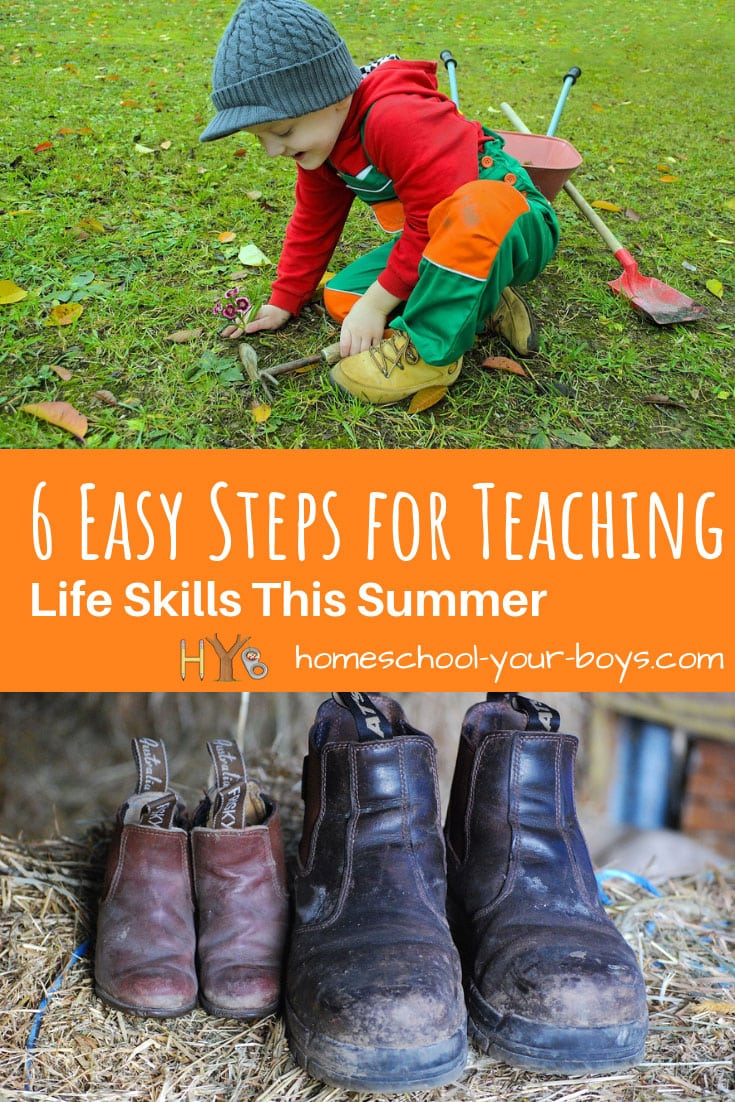 6 Easy Steps for Teaching Life Skills This Summer