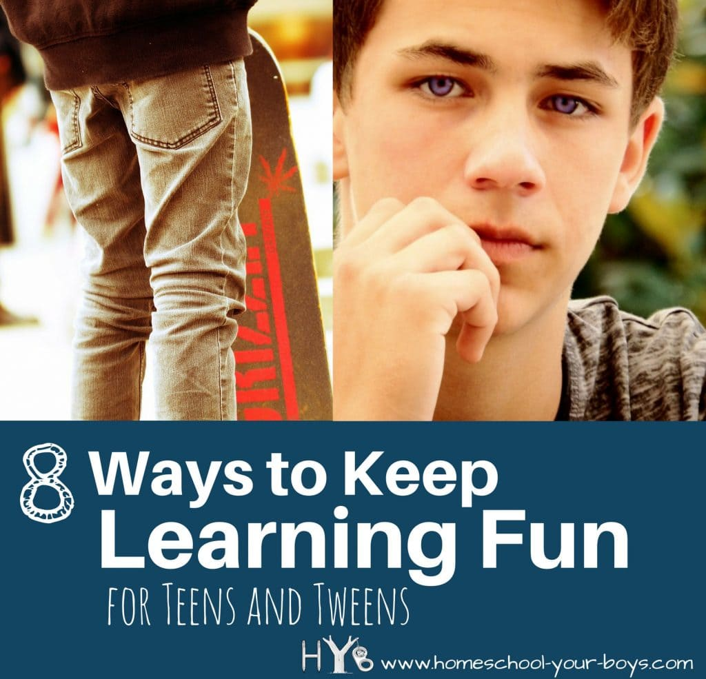 8 Ways to Keep Learning Fun for Teens and Tweens