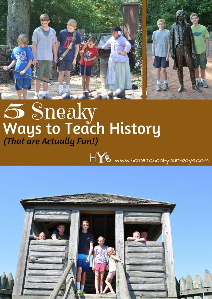 5 Sneaky Ways to Teach History