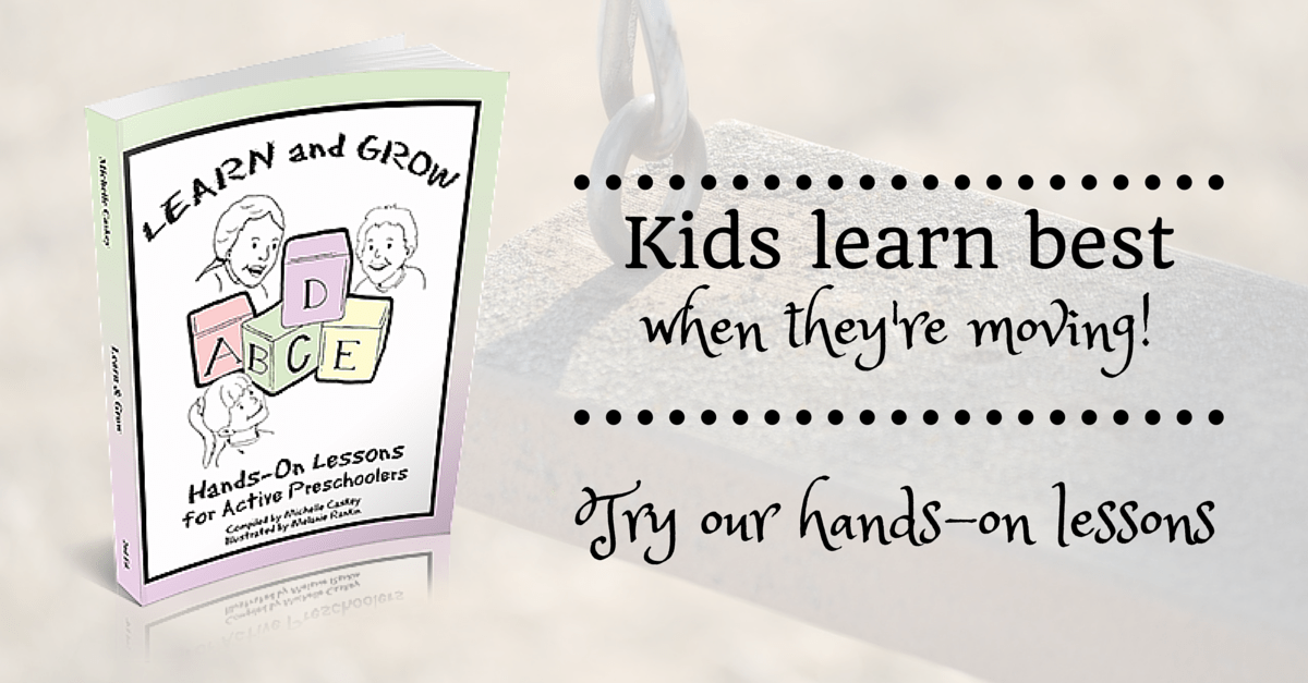 Learn & Grow Hands-On Lessons for Active Preschoolers