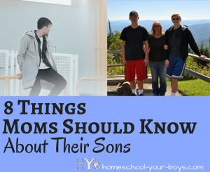 8 Things Moms Should Know About Their Sons
