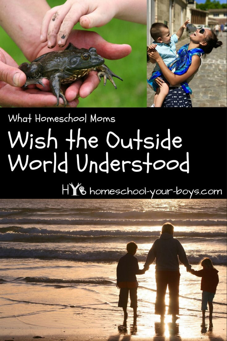 What Homeschool Moms Wish The Outside World Understood