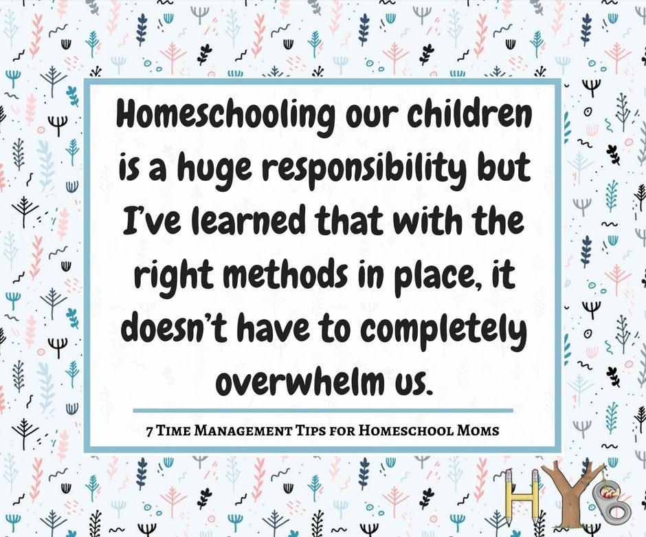 7 Time Management Tips for Homeschool Moms