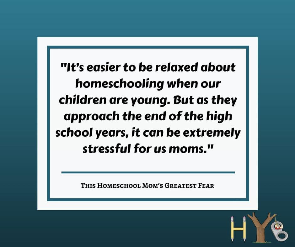 This Homeschool Mom's Greatest Fear