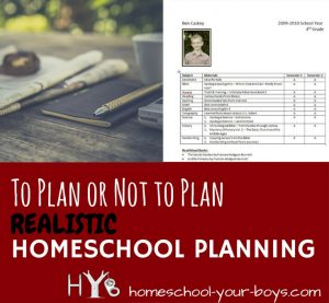 To Plan or Not to Plan: Realistic Homeschool Planning