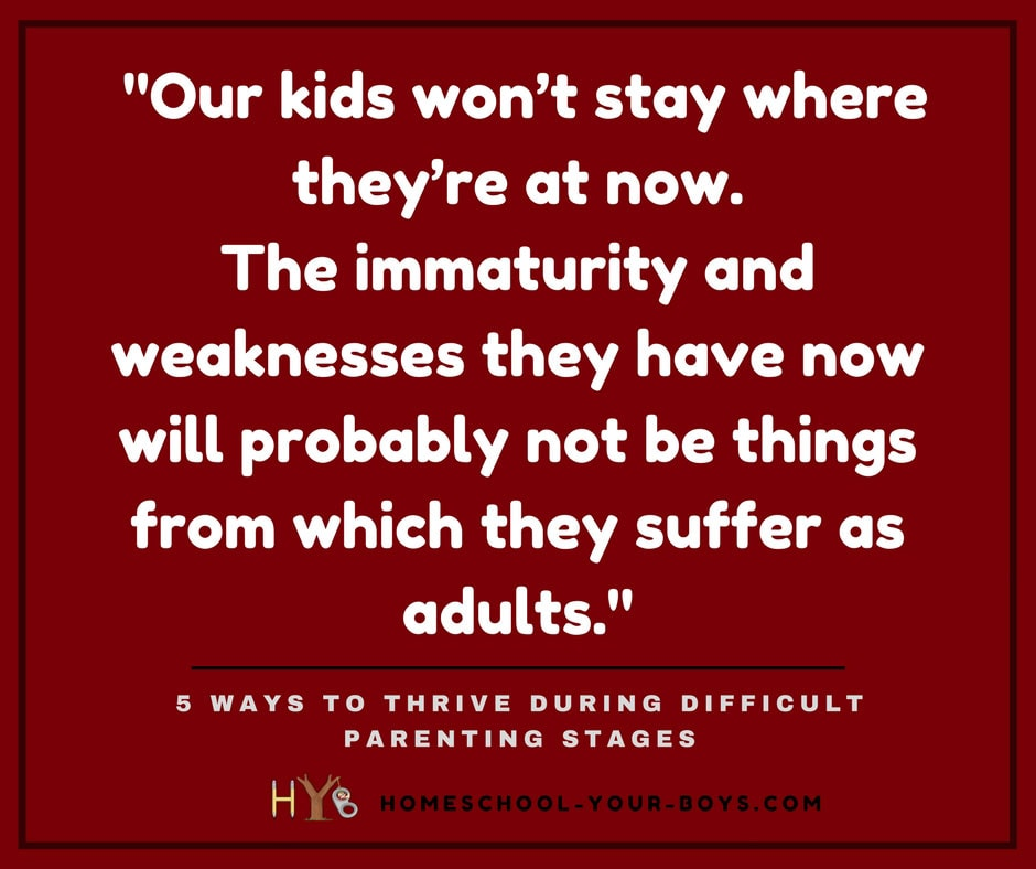 5 Ways to Thrive During Difficult Parenting Stages