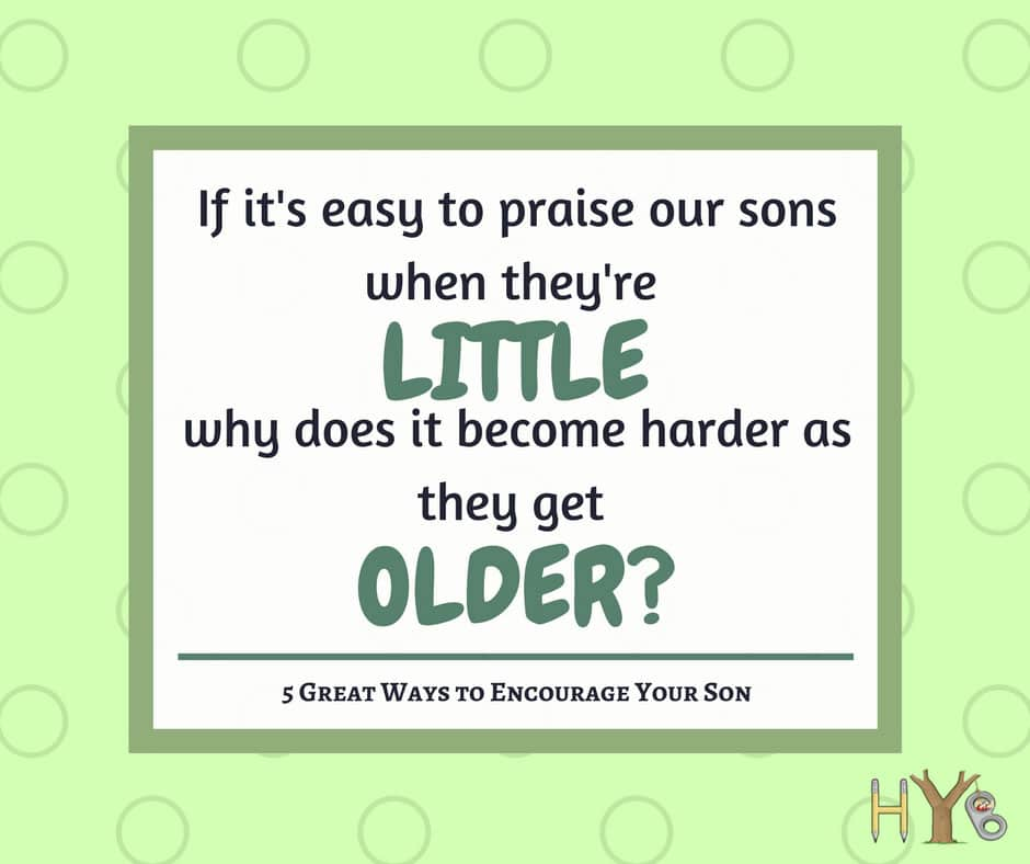 5 Great Ways to Encourage Your Son