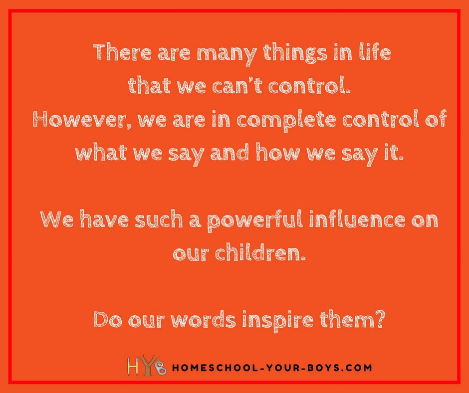 Do Our Words Inspire Our Children?