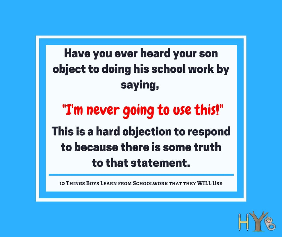10 Things Boys Learn from Schoolwork that they WILL Use