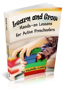 Learn and Grow: Hands-on Lessons for Active Preschoolers