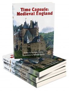 Time Capsule Medieval England Unit Study