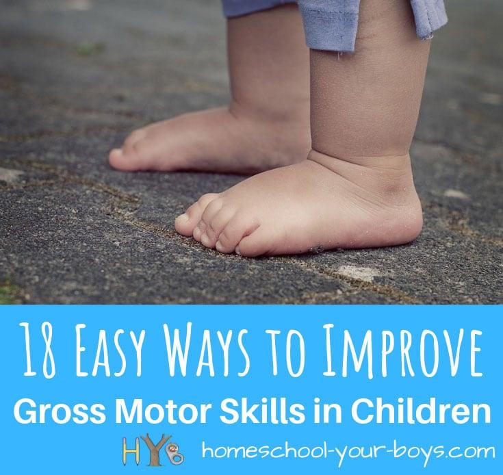 18 Easy Ways to Improve Gross Motor Skills in Children