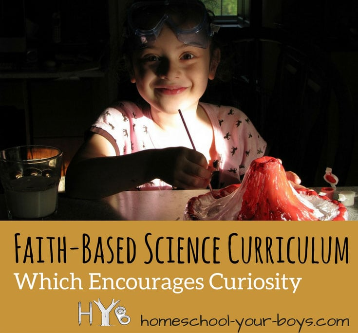 Faith-Based Science Curriculum Which Encourages Curiosity