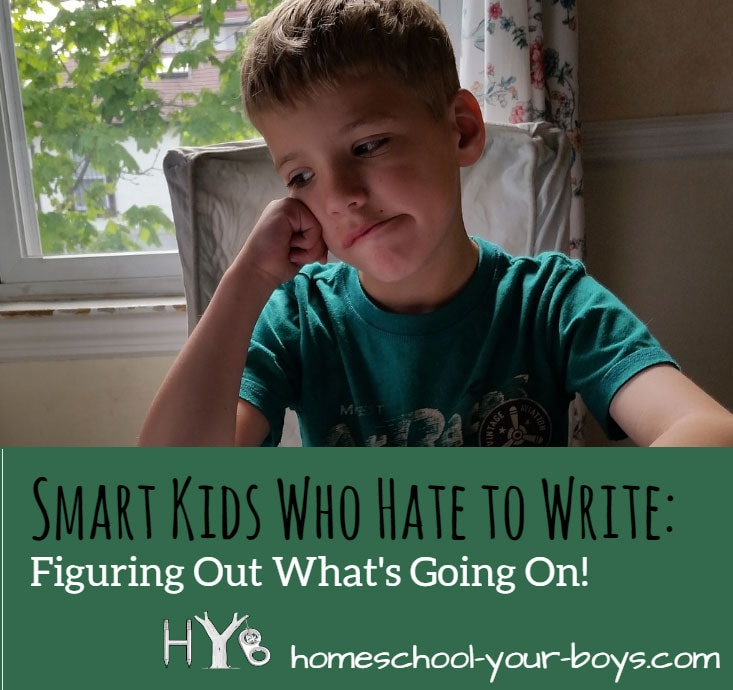 Smart Kids Who Hate to Write: Figuring Out What's Going On