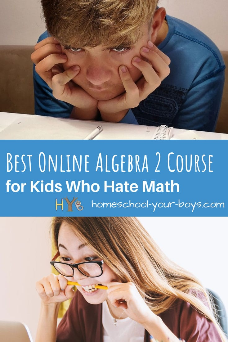 Best Online Algebra 2 Course for Kids Who Hate Math
