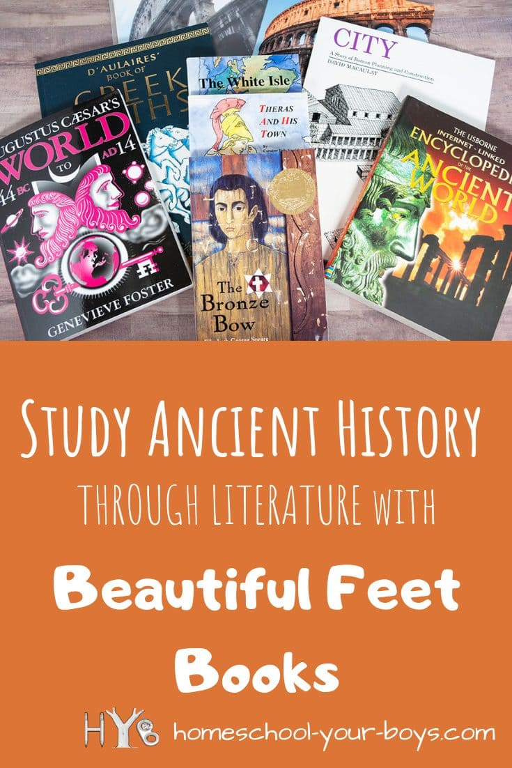 Study Ancient History Through Literature with Beautiful Feet Books