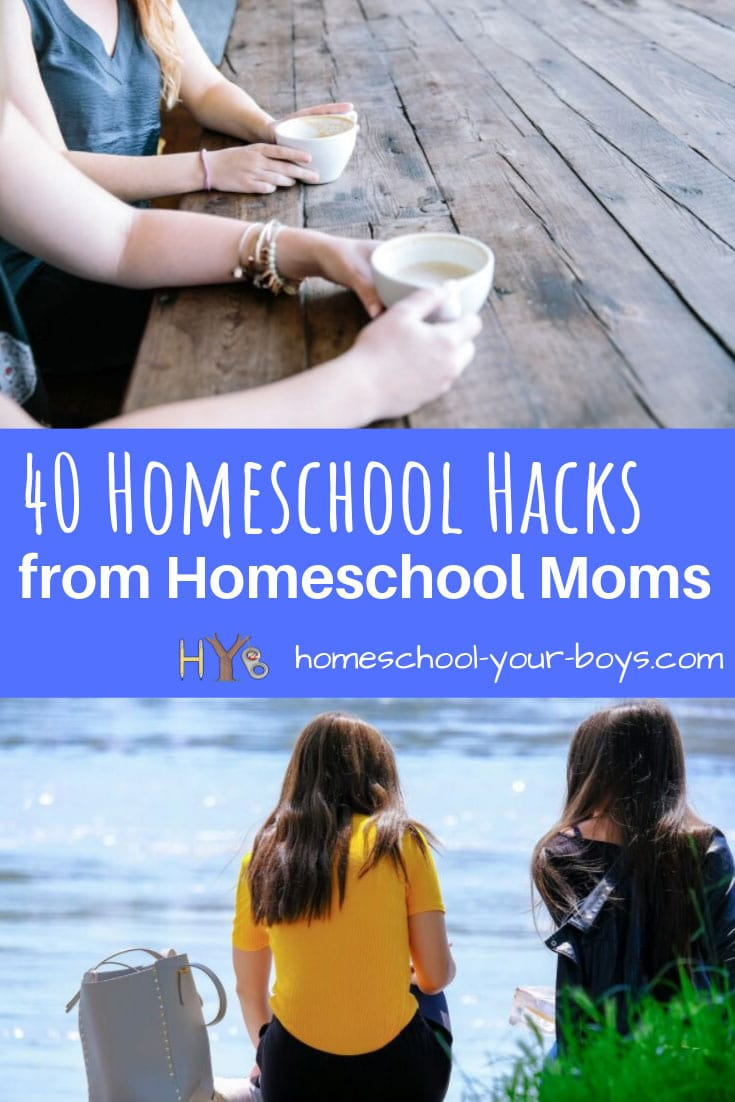 40 Homeschool Hacks from Homeschool Moms